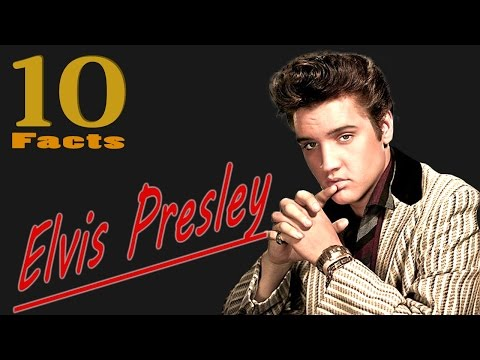 10 FASCINATING FACTS ABOUT ELVIS PRESLEY (that you didn`t know)
