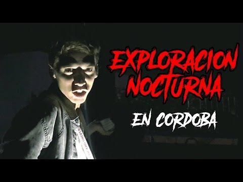 EXPLORACIÓN NOCTURNA EN CÓRDOBA  || Vlog en Córdoba
