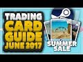 How To Get The Steam Summer Sale Trading Cards (Steam Summer Sale Trading Card GUIDE 2017)