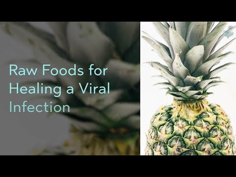 Raw Foods to Help You Get Rid of a Viral Infection | Raw Food Solution