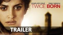 TWICE BORN -- WAS VOM LEBEN üBRIG BLEIBT | Deutsch / German Trailer