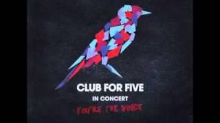 Club For Five - Levottomat laulut