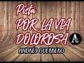 POR LA VIA DOLOROSA- PISTA C/ ACORDES+PARTITURA