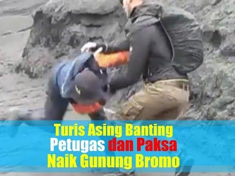 Video Viral, Turis Asing Banting Petugas dan Paksa Naik Gunung Bromo