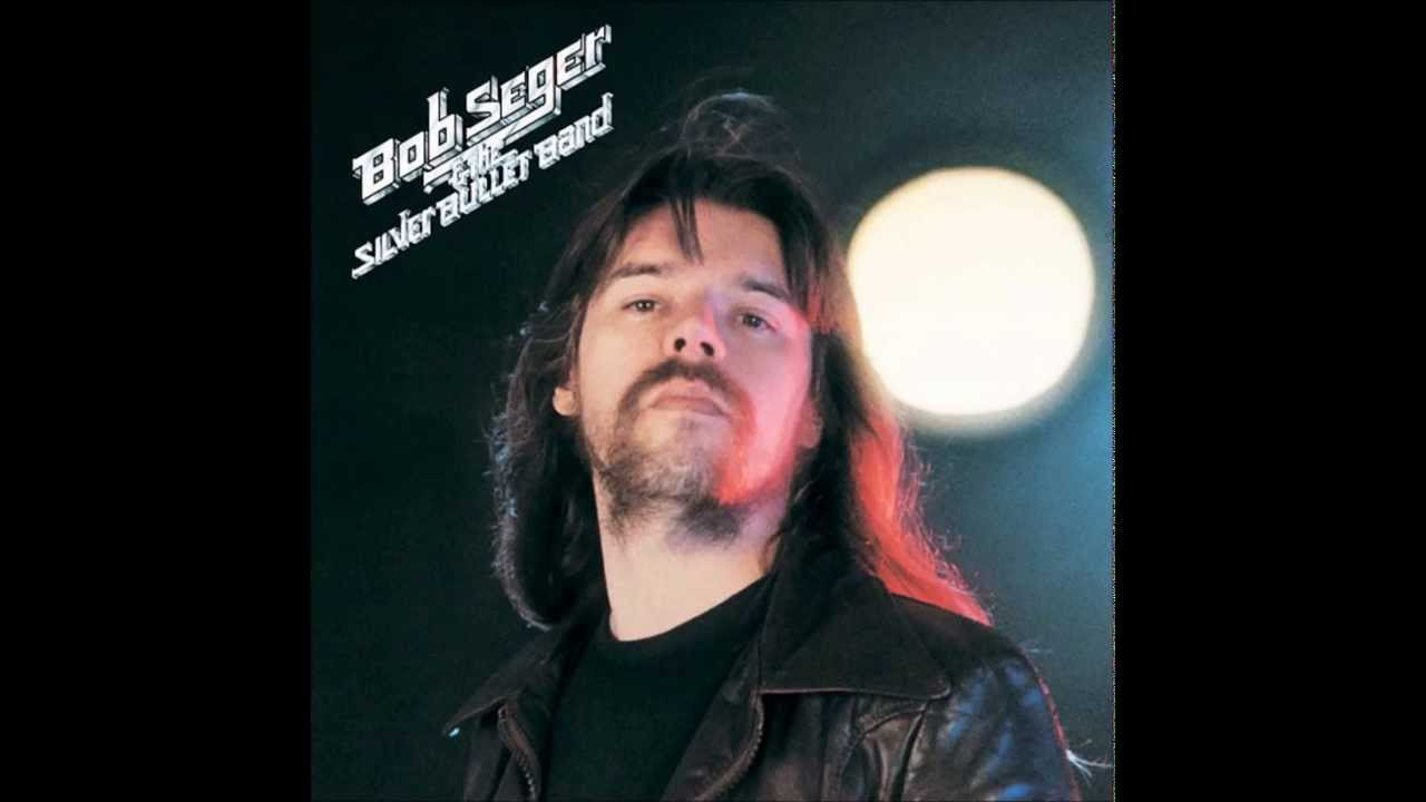 Bob Seger Rock N Roll Never Forgets Youtube