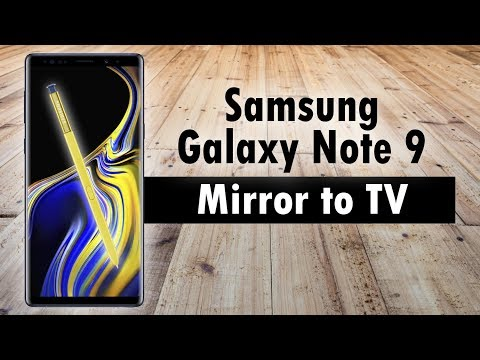 Samsung Galaxy Note 9 How to Mirror Your Screen to a TV (Connect to TV)