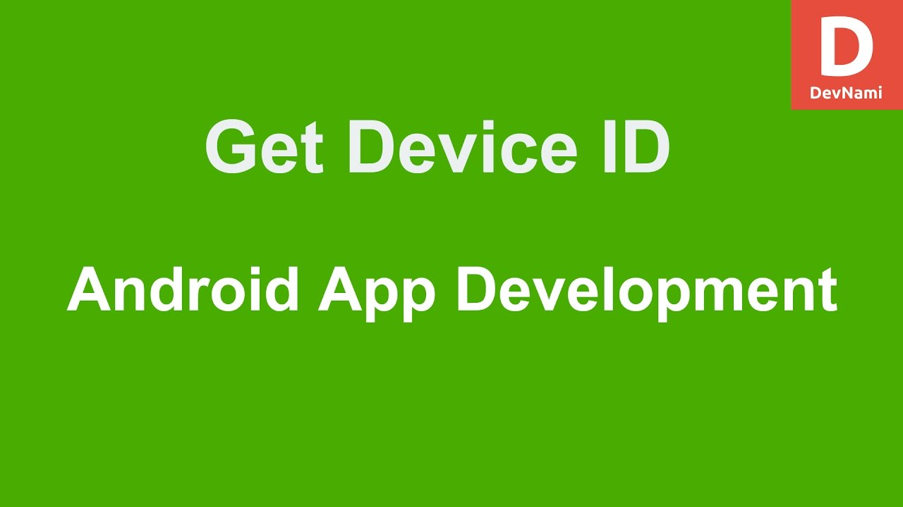 Android Get Device ID
