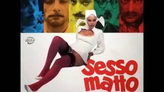 Sesso Matto (1973) Soundtrack - Armando Trovaioli