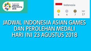 Download Video JADWAL ASIAN GAMES HARI INI KAMIS 23 AGUSTUS DAN PEROLEHAN MEDALI SEMENTARA[CLOSED] MP3 3GP MP4