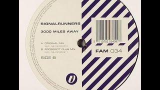 Signalrunners – 3000 Miles Away (Probspot Club Mix)