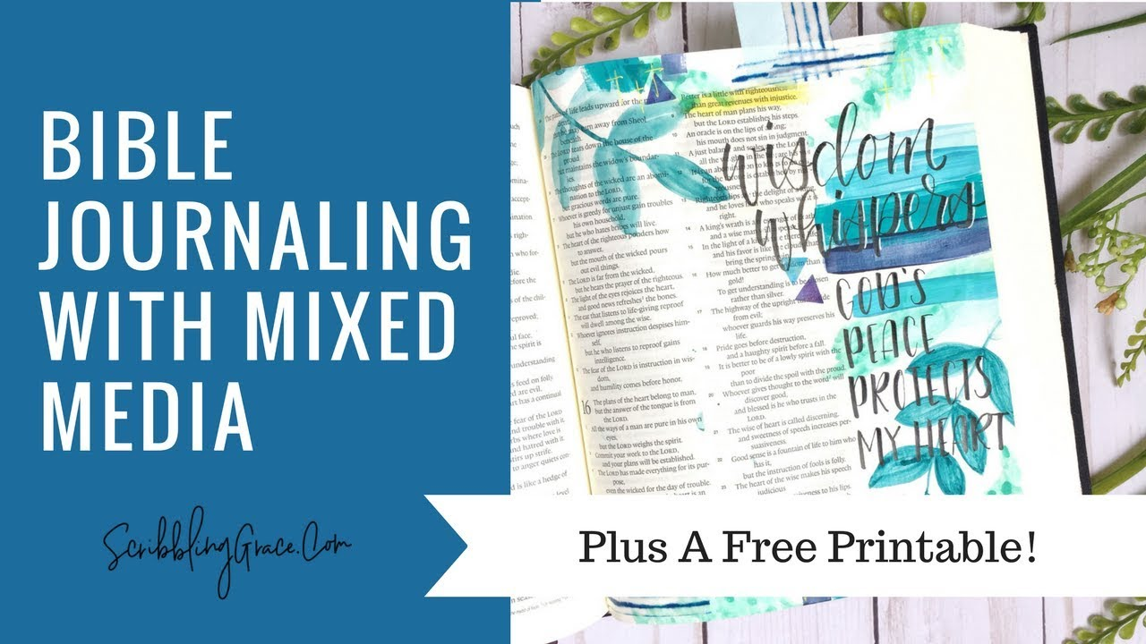 Bible Journaling With Mixed Media- Plus a free printable!