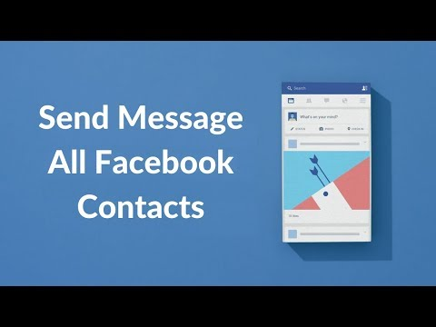 How To Send Message To All Facebook Contacts