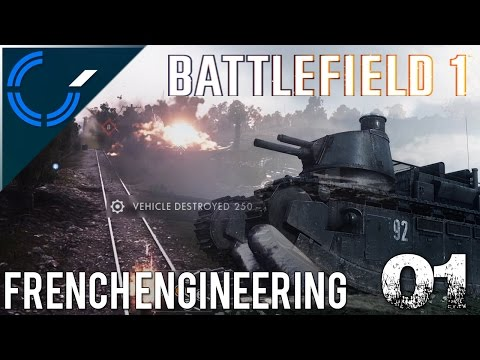 French Engineering - 01 - Battlefield 1 CTE