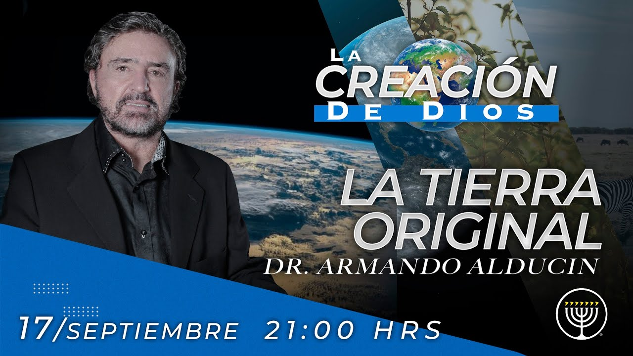 """""""La Tierra Original"""" - La Creación de Dios"""