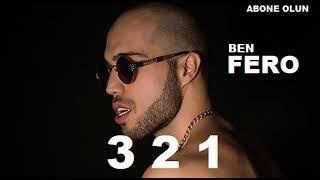 Ben Fero - 3 2 1  OFFiCiAL  Resimi