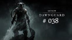 Let's Play Skyrim - Dawnguard: Geheimnisvolle Frau #038