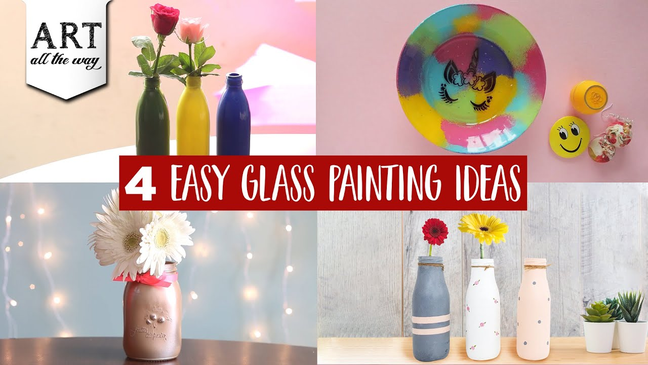 4 Easy Glass Painting Ideas Diy Home Decors Best Out Of Waste Youtube