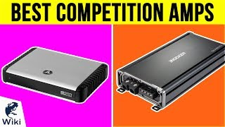 10 Best Competition Amps 2019