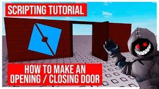 Scripting Tutorial How to Script a Opening / Closing Door Roblox Studio