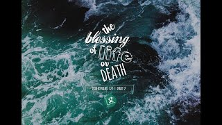 "The Blessing of Life or Death (Part 2) by Carmelo ""Mel"" Caparros II"