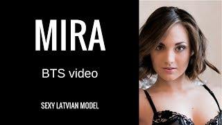 Mira - Sexy Latvian Models - BTS video