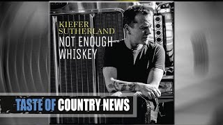 """Kiefer Sutherland: """"Not Enough Whiskey"""" Is Personal"""