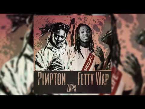 Pimpton Ft Fetty Wap - Zaps
