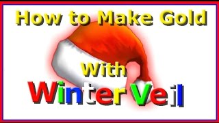 How To Make Gold With Winter Veil