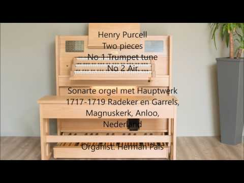 Henry Purcell Two Pieces No 1 trumpet tune and No 2 Air (Hauptwerk organ)