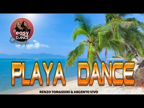 PLAYA DANCE || Ballo di Gruppo 2017 || Renzo Tomassini Argento Vivo || Passi di COREO UFFICIALE
