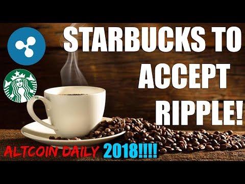 STARBUCKS TO ACCEPT RIPPLE XRP!????