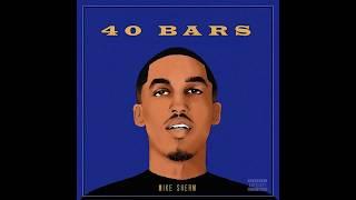 Mike Sherm - 40 Bars [Prod. BrothazKeepaZeak]