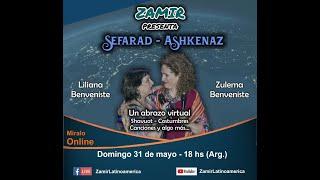 """""""Sefarad Ashkenaz, un abrazo virtual"""". Con Liliana y Zulema Benveniste"""