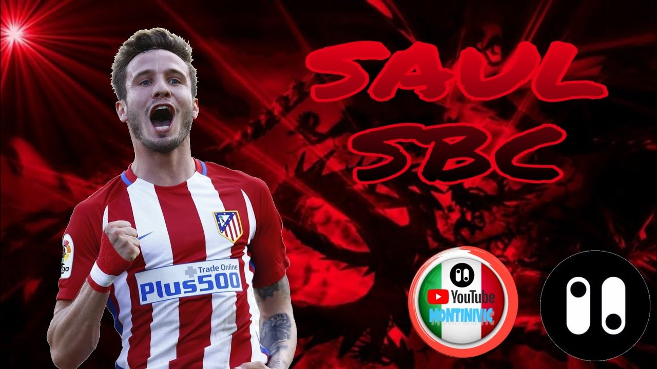 International Goals Saul Niguez Sbc Fut 19 By Pacybits By Pacybits20sbc Montinivic