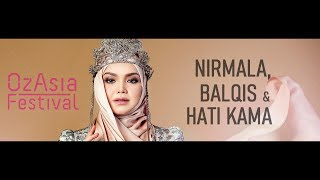 LIVE : Siti Nurhaliza - Nirmala, Balqis & Hati Kama @ OzAsia Festival, Adelaide, Australia