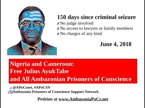 FreeAyukTabe and All Ambazonia Prisoners of Conscience APOCsnet campaign