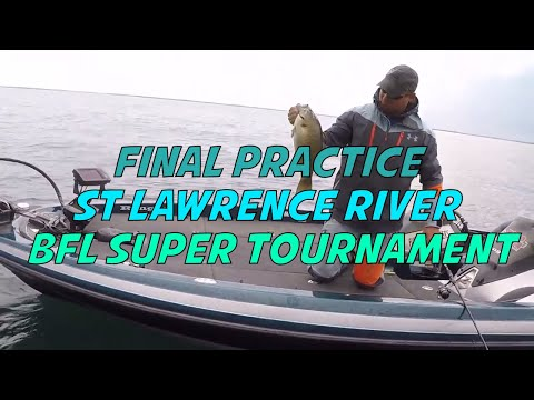 FLW BFL St Lawrence River Bass Tournament Mid Week Practice Update