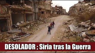 Muestran ciudad  de Siria tras la Guerra