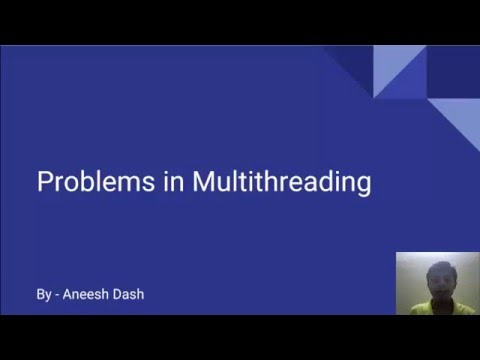 Problems of Multithreading