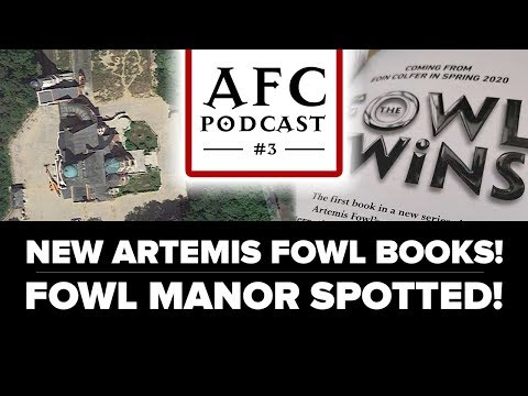 AFC Podcast #3 - New ARTEMIS FOWL books! Fowl Manor spotted!