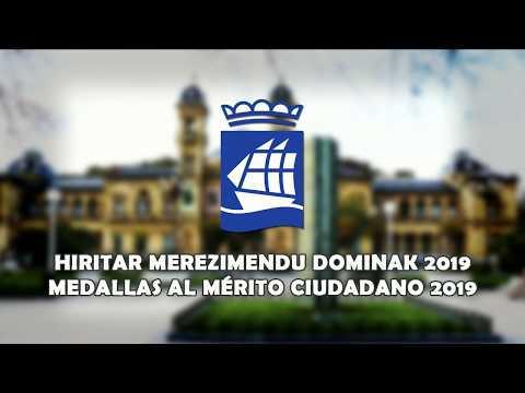 Hiritar Merezimenduaren Dominaren emate-ekitaldia   Entrega de las Medallas al Mérito Ciudadano 2019