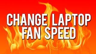 How to Change Laptop Fan Speed