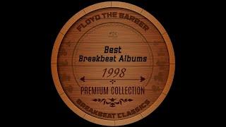 Best Old School Breakbeat Albums 1998 PART 1 (Big Beat mix)
