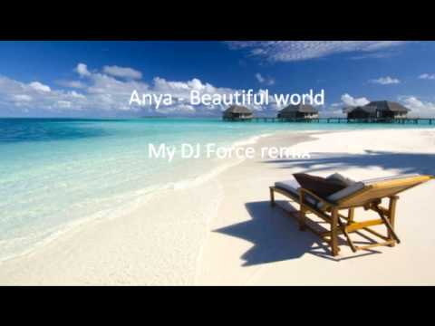 Anya - beautiful world