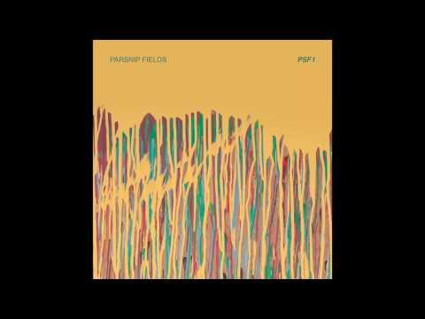Parsnip Fields - PSF1 (Full EP)