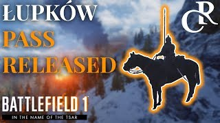 Lupkow Pass RELEASED - NEW MAP Tips & Info - Battlefield 1 In The Name of Tsar