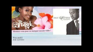 Arly Larivière - You and I