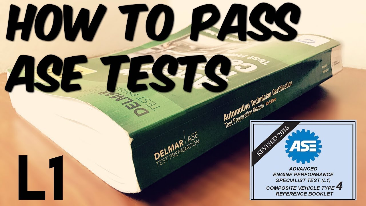 How To Pass Ase Test L1 Youtube