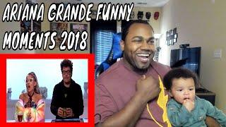 Ariana Grande Funny Moments 2018 REACTION
