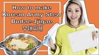 How to Make Korean Army Stew (Budae Jjigae - 부대찌개)